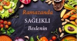 Ramazan İçin Özel Beslenme Önerileri …