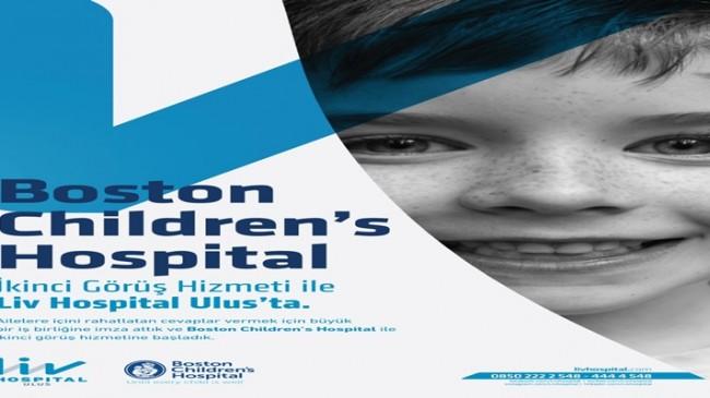 ABD'NİN EN İYİ ÇOCUK HASTANESİ BOSTON CHILDREN'S HOSPITAL ve LIV HOSPITAL ULUS HİZMET GÜÇLERİNİ BİRLEŞTİRDİ