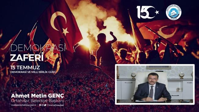 """Başkan Ahmet Metin Genç'ten 15 Temmuz mesajı """"En Alçak Darbe Girişimi """""""