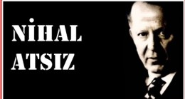 """Bugün """"Türkçü"""" """" Milliyetçi"""" ve """"Turancı"""" Bir Vatan Evladının Ölüm Yıldönümü"""
