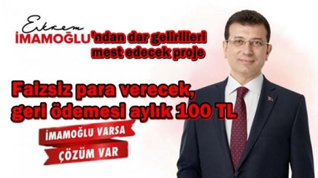 """İMAMOĞLU'NDAN VATANDAŞA """"DESTEK AVANS"""""""